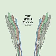 The Spirit Moves (Deluxe Edition) mp3 Album by Langhorne Slim & The Law