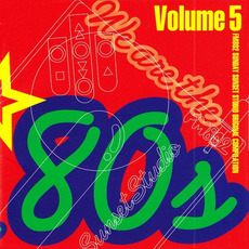 We are the '80s, Volume 5 by Various Artists