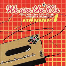 We are the '80s, Volume 4 mp3 Compilation by Various Artists