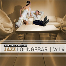 Jazzy James Jr. Presents Jazz Loungebar, Vol. 4: A Smooth & Jazzy Lounge Trip mp3 Compilation by Various Artists