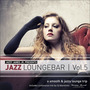 Jazzy James Jr. Presents Jazz Loungebar, Vol. 5: A Smooth & Jazzy Lounge Trip