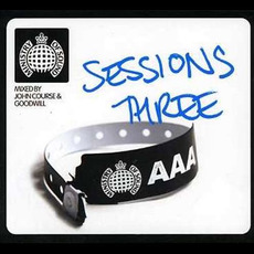 Ministry of Sound: Sessions Three mp3 Compilation by Various Artists
