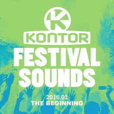 KONTOR: Festival Sounds 2016.01 - The Beginning mp3 Compilation by Various Artists