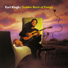 Sudden Burst of Energy mp3 Album by Earl Klugh
