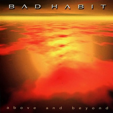 Above and Beyond mp3 Album by Bad Habit