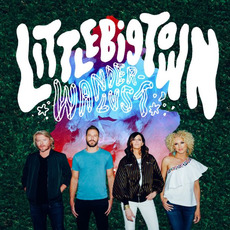 Wanderlust mp3 Album by Little Big Town