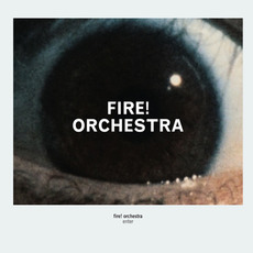 Enter! by Fire! Orchestra