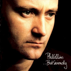 ...But Seriously (Re-Issue) mp3 Album by Phil Collins