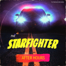 After Hours mp3 Album by The Starfighter