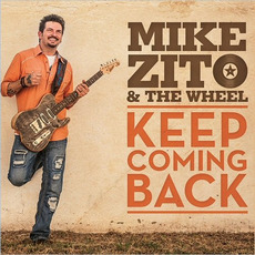 Keep Coming Back mp3 Album by Mike Zito & The Wheel