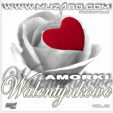 Disco Amorki Walentynkowe, Vol.13 by Various Artists