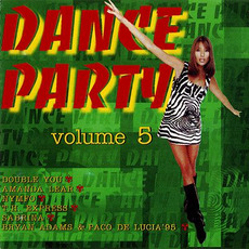 Dance Party, Volume 5 by Various Artists