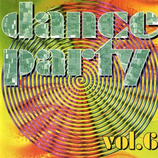 Dance Party, Vol.6 mp3 Compilation by Various Artists