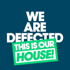 We Are Defected: This Is Our House! mp3 Compilation by Various Artists