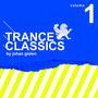 Trance Classics by Johan Gielen, Volume 1
