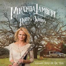 Roots and Wings mp3 Single by Miranda Lambert