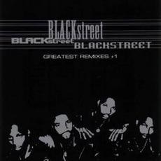 Greatest Remixes +1 mp3 Remix by Blackstreet