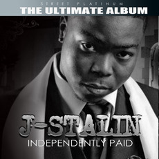 Street Platinum: The Ultimate Album by J. Stalin