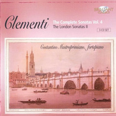 Clementi: The Complete Sonatas, Vol.4 - The London Sonatas II by Muzio Clementi