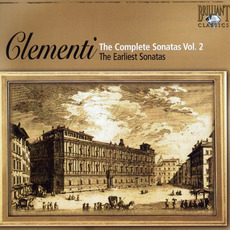 Clementi: The Complete Sonatas, Vol.2 - The Earliest Sonatas by Muzio Clementi