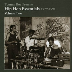 Tommy Boy Presents: Hip Hop Essentials, Volume 2 (1979-1991) by Various Artists
