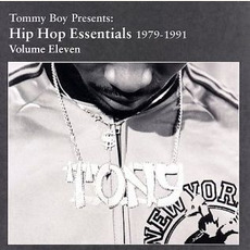 Tommy Boy Presents: Hip Hop Essentials, Volume 11 (1979-1991) by Various Artists