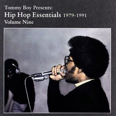Tommy Boy Presents: Hip Hop Essentials, Volume 9 (1979-1991) mp3 Compilation by Various Artists