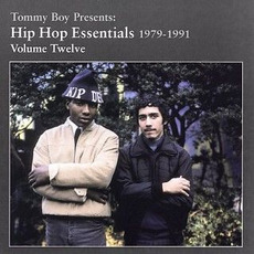 Tommy Boy Presents: Hip Hop Essentials, Volume 12 (1979-1991) by Various Artists