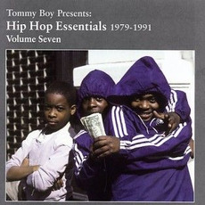 Tommy Boy Presents: Hip Hop Essentials, Volume 7 (1979-1991) by Various Artists
