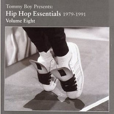 Tommy Boy Presents: Hip Hop Essentials, Volume 8 (1979-1991) mp3 Compilation by Various Artists