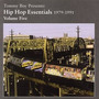 Tommy Boy Presents: Hip Hop Essentials, Volume 5 (1979-1991)