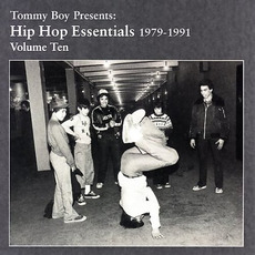 Tommy Boy Presents: Hip Hop Essentials, Volume 10 (1979-1991) by Various Artists