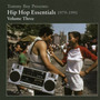 Tommy Boy Presents: Hip Hop Essentials, Volume 3 (1979-1991)