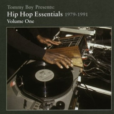 Tommy Boy Presents: Hip Hop Essentials, Volume 1 (1979-1991) by Various Artists