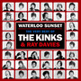 Waterloo Sunset: The Very Best of The Kinks & Ray Davis
