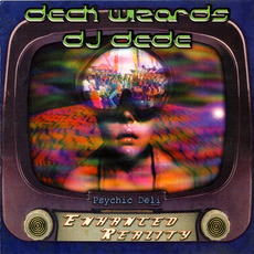 Deck Wizards: DJ Dede - Enhanced Reality by Various Artists