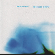 A Northern Country mp3 Album by Adrian Crowley