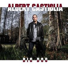 Big Dog mp3 Album by Albert Castiglia