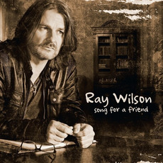 Song for A Friend mp3 Album by Ray Wilson