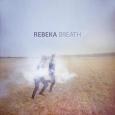 Breath mp3 Album by Rebeka