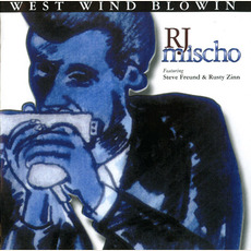 West Wind Blowin: Mountain Top Production, Vol.3 by R.J. Mischo