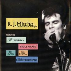 Gonna Rock Tonight by R.J. Mischo