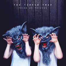 Thick as Thieves (Deluxe Edition) mp3 Album by The Temper Trap
