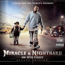 Miracle & Nightmare On 10th Street by J. Stalin & The Worlds Freshest
