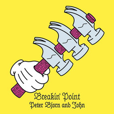 Breakin' Point (Limited Edition) mp3 Album by Peter Bjorn And John