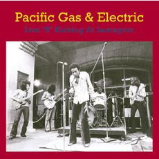 Live 'N' Kicking At Lexington (Remastered) by Pacific Gas & Electric