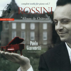 Rossini: Complete Works for Piano, Vol.7 mp3 Artist Compilation by Gioachino Rossini