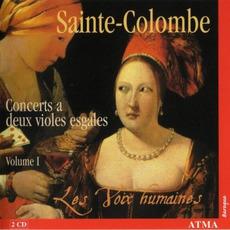 Sainte-Colombe: Concerts a deux violes esgales, Volume I mp3 Artist Compilation by Jean De Sainte-Colombe