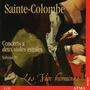 Sainte-Colombe: Concerts a deux violes esgales, Volume IV