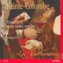Sainte-Colombe: Concerts a deux violes esgales, Volume II